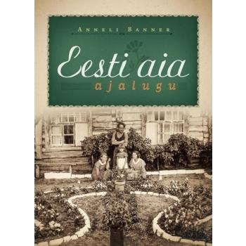 Eesti aia ajalugu