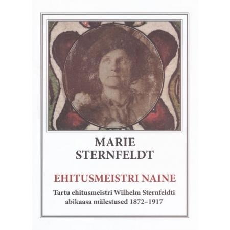 Raamat Marie Sternfeldt – ehitusmeistri naine