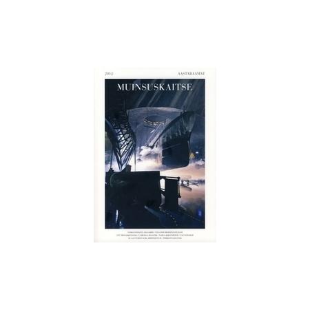 Muinsuskaitse aastaraamat 2012